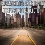 rioting-after-obama
